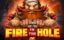 Fire in the Hole Slot Game
